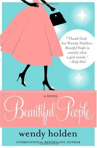 Review: beautiful people by wendy holden