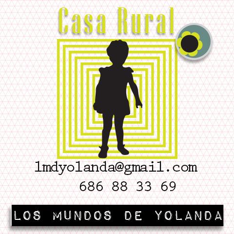 """Blog Casa Rural """"Los Mundos de Yolanda"""""""