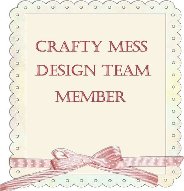 Crafty Mess Challenge Blog DT Member
