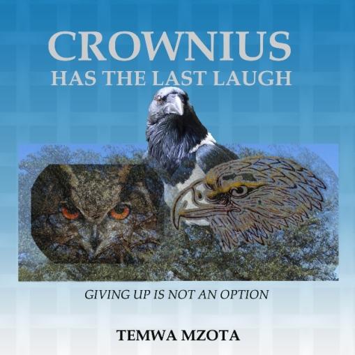 Crownius Has the Last Laugh