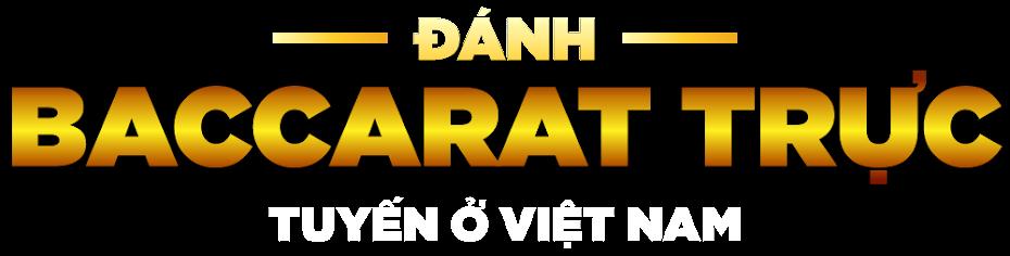 live online baccarat games in vietnam