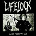LIFELOCK - And for what