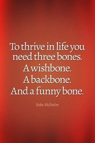 Reba McEntire, quote, wishbone, funny bone, backbone