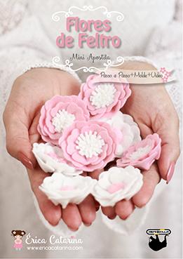 Mini Apostila GRATUITA: Flores de Feltro