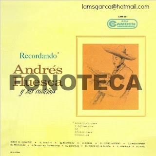 RECORDANDO ANDRÉS HUESCA Y SUS COSTEÑOS
