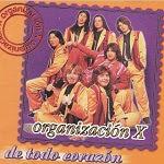 Organización X - DE TODO CORAZÓN 1998 Disco Completo