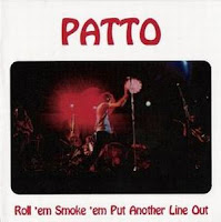 Patto Roll Em Smoke Em Put Another Line Out