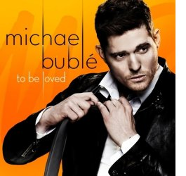 "Michael Buble ""To Be Loved"" Album Review"