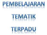 Pembelajaran Tematik Terpadu (PTP) pada Kurikulum 2013
