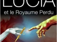 Lucia et le Royaume perdu, tome 1 : La couleur du miroir d'Armand Duca & Eric Galland
