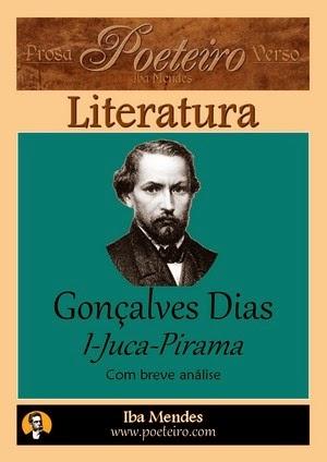 Goncalves Dias - I Juca-Pirama - Iba Mendes