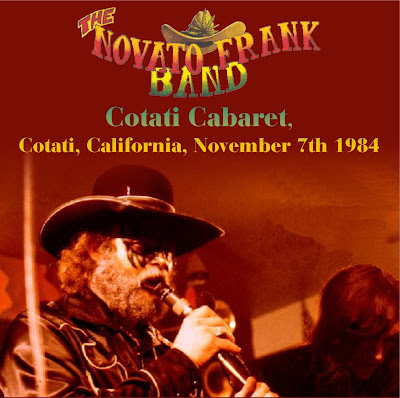 The Novato Frank Band With John Cipollina - Cotati Cabaret - California - November 7th 1984