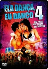 Download Filme Ela Dança, Eu Danço 4 Dublado RMVB + AVI Dual Áudio Torrent BDRip