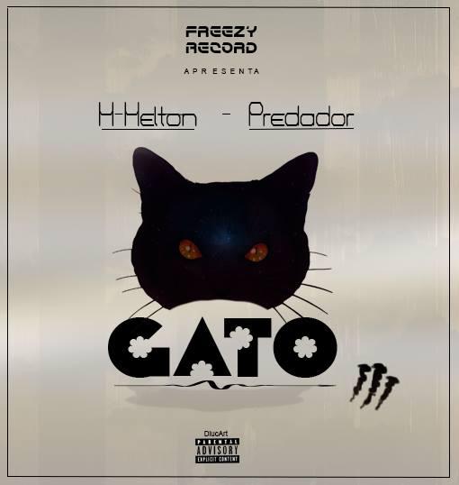 H-Helton - Gato feat Predador (Rap 2018) || Baixar Agora