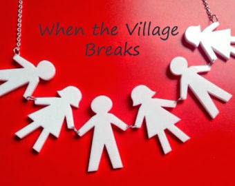 When the Village Breaks | Mom Hats & More
