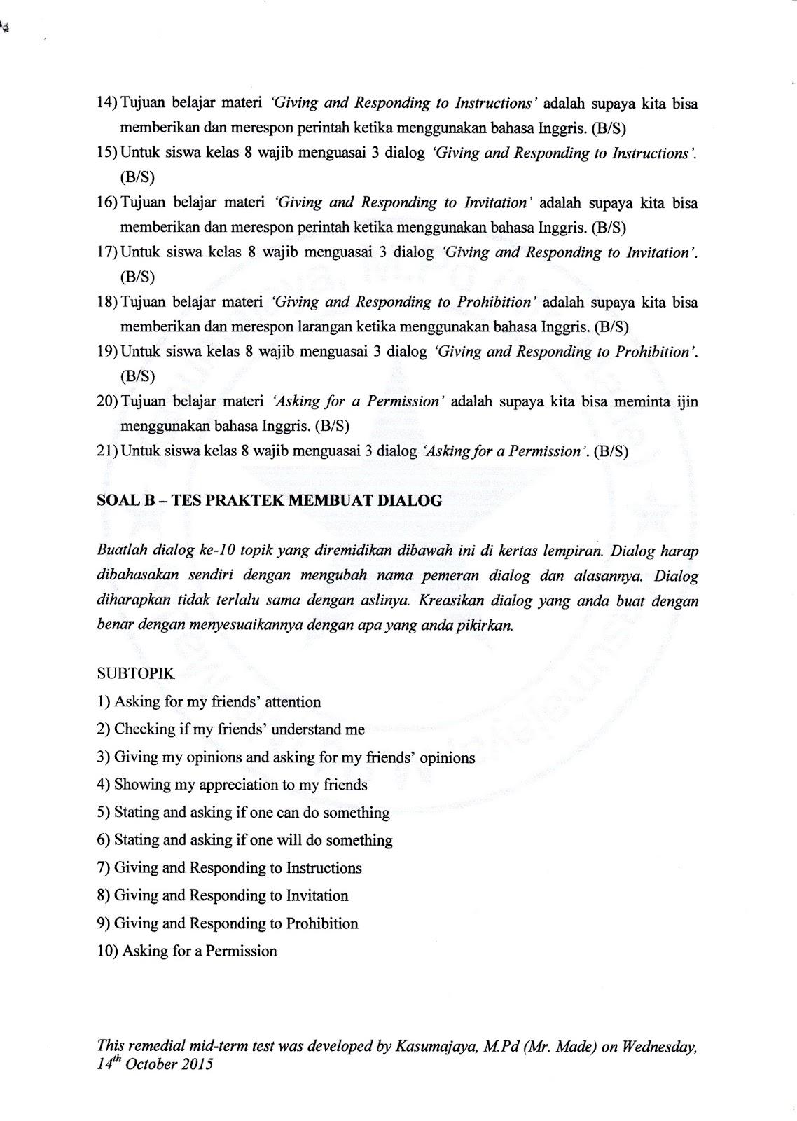 English mission materi remidi uts semester ganjil kelas 8 terdapat dua soal remidi yakni soal a untuk mengetes pemahaman membaca materi remidi dan soal b untuk mengetes kemampuan praktek membuat dialog stopboris Image collections