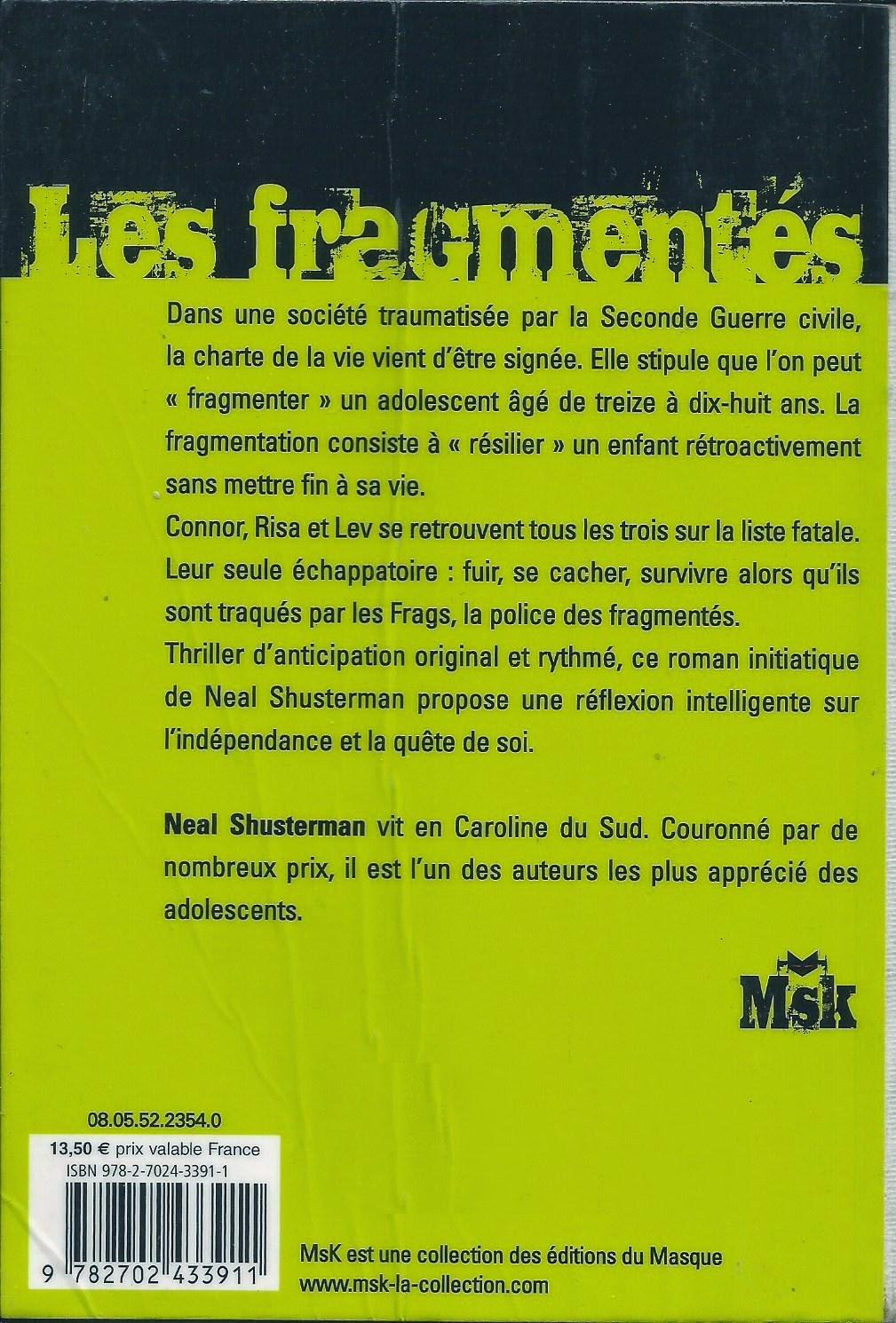 Les Fragmentés Unwind Neal Shusterman back cover résumé 4è de couv quatrième de couverture