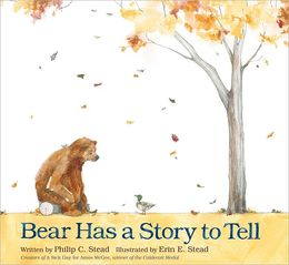 http://www.barnesandnoble.com/w/bear-has-a-story-to-tell-philip-christian-stead/1107734155?ean=9781596437456