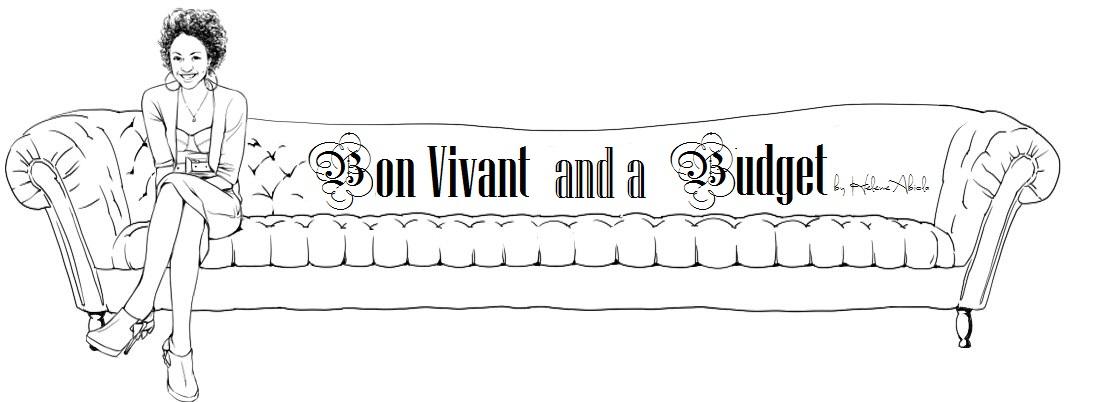 Bon Vivant and a Budget