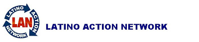 Latino Action Network Blog
