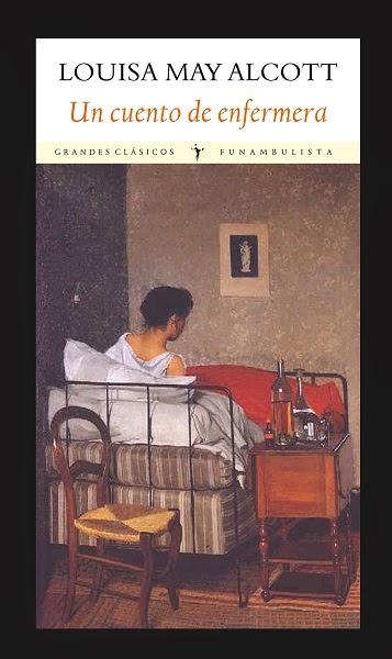 http://laantiguabiblos.blogspot.com.es/2014/02/un-cuento-de-enfermera-louisa-my-alcott.html