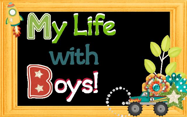 My life with boys...