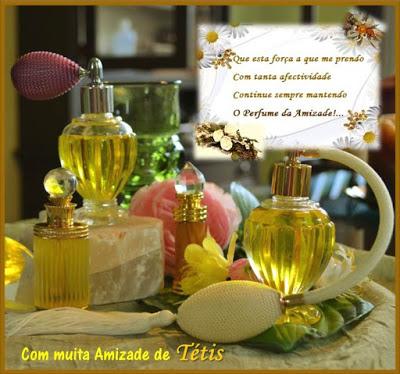 O Perfume da Amizade