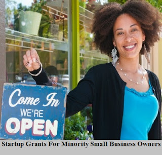 Startup Grants For Minority Small Business Owners