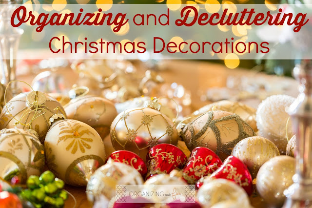 Organizing and Decluttering Christmas Decorations :: OrganizingMadeFun.com