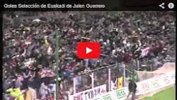 Video goles Sel. Euskadi