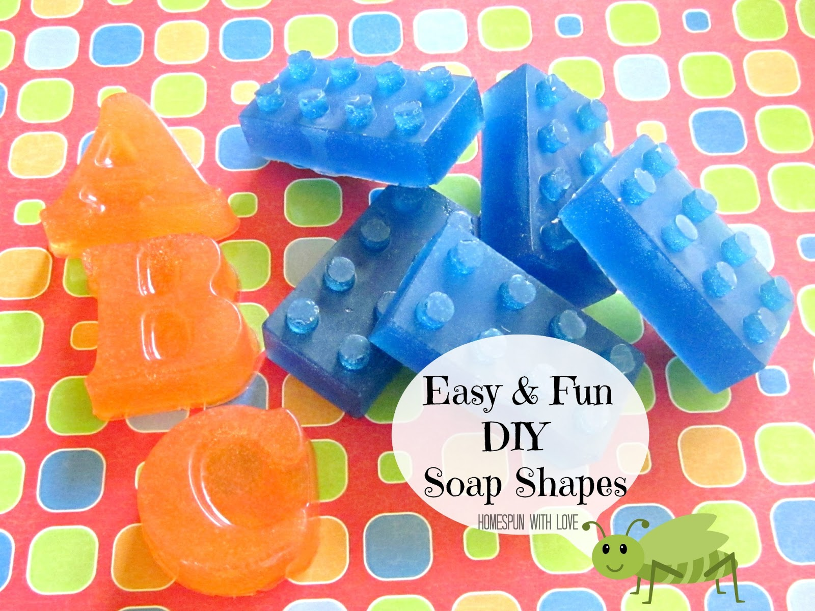 Homespun with love easy diy soap shapes for Awesome crafts to do at home