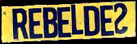 REBELDES: o melhor blog sobre a Banda e a Novela!