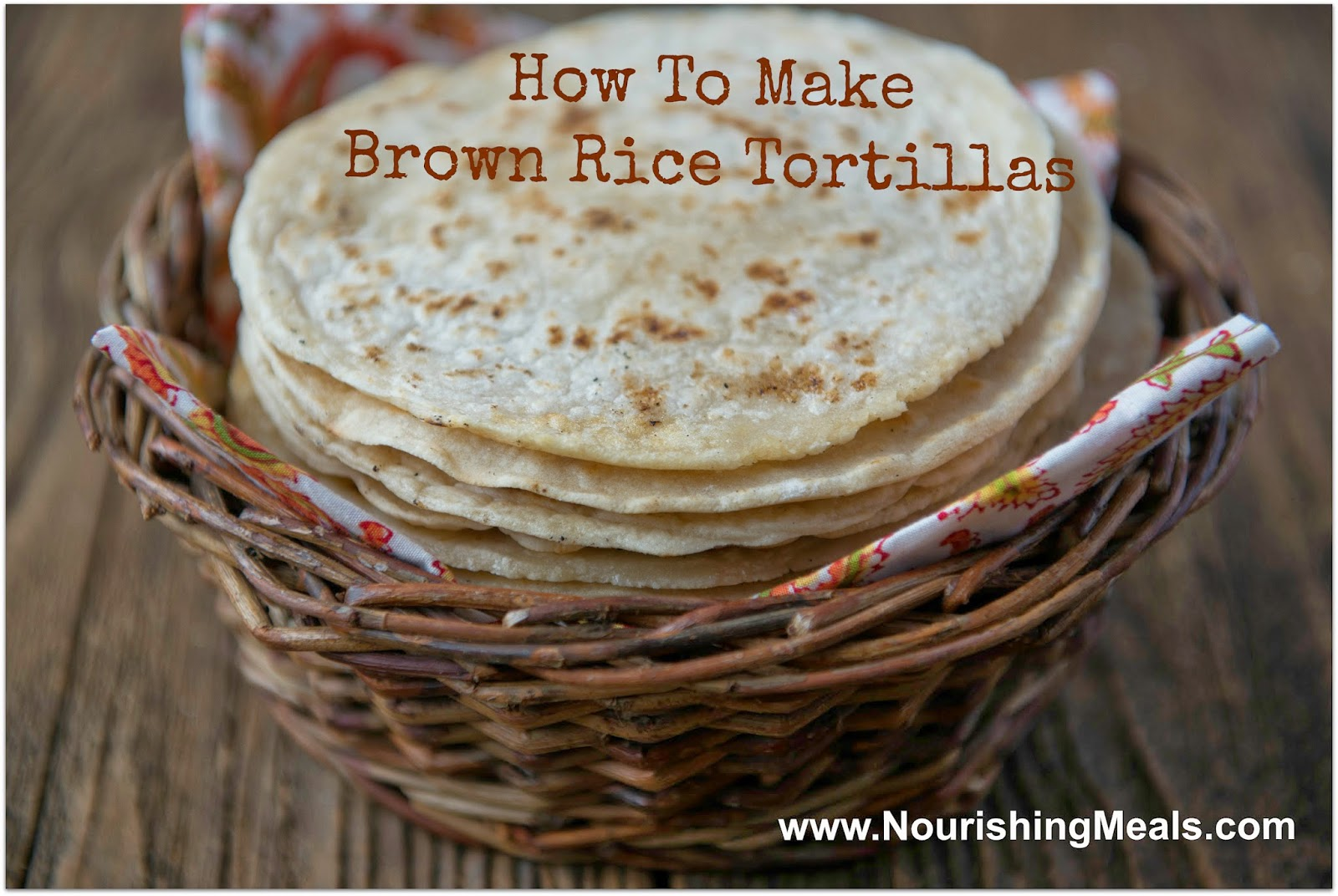 Making Your Own Glutenfree Brown Rice Flour Tortillas Is So Simple! With  Just A Few Ingredients You Can Make Healthier Tortillas At Home