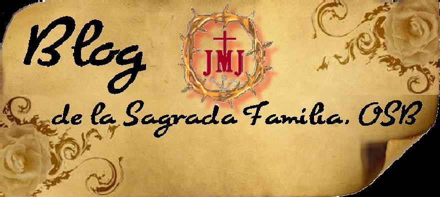 Blog de la Sagrada Familia,  OSB