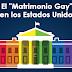 """El """"Matrimonio Gay"""" en los Estados Unidos"""