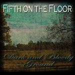 Fifth On The Floor - Dark And Bloody Ground (Review)