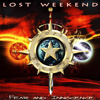 Lost Weekend - Fear And Innocence (2008)