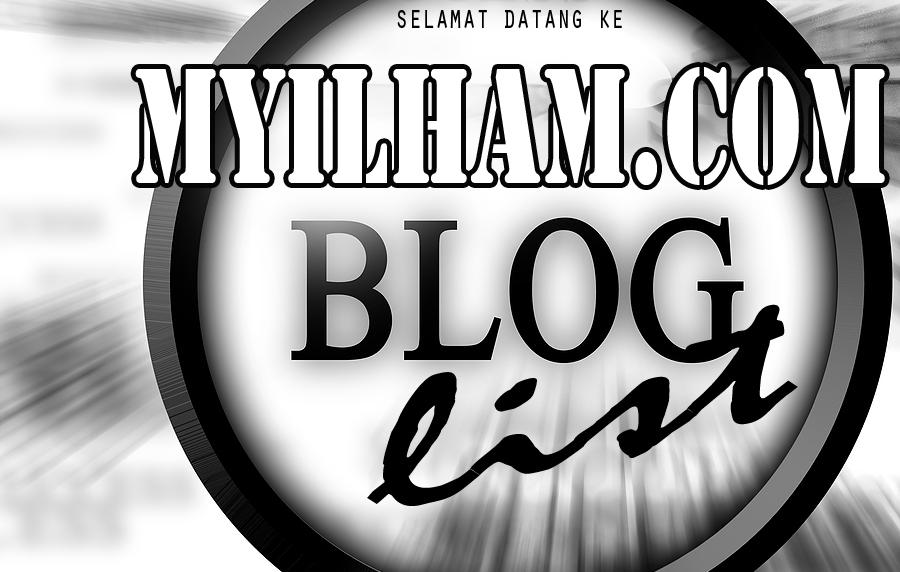 Senarai Blog Myilham.com