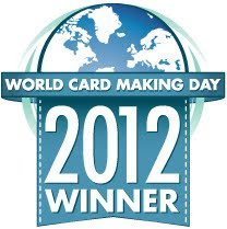 2012 World Card Making Day Winner!