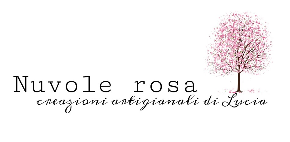 Nuvole rosa...  handmade, shabby passion ... and more