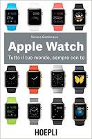Apple Watch. Tutto il tuo mondo, sempre con te