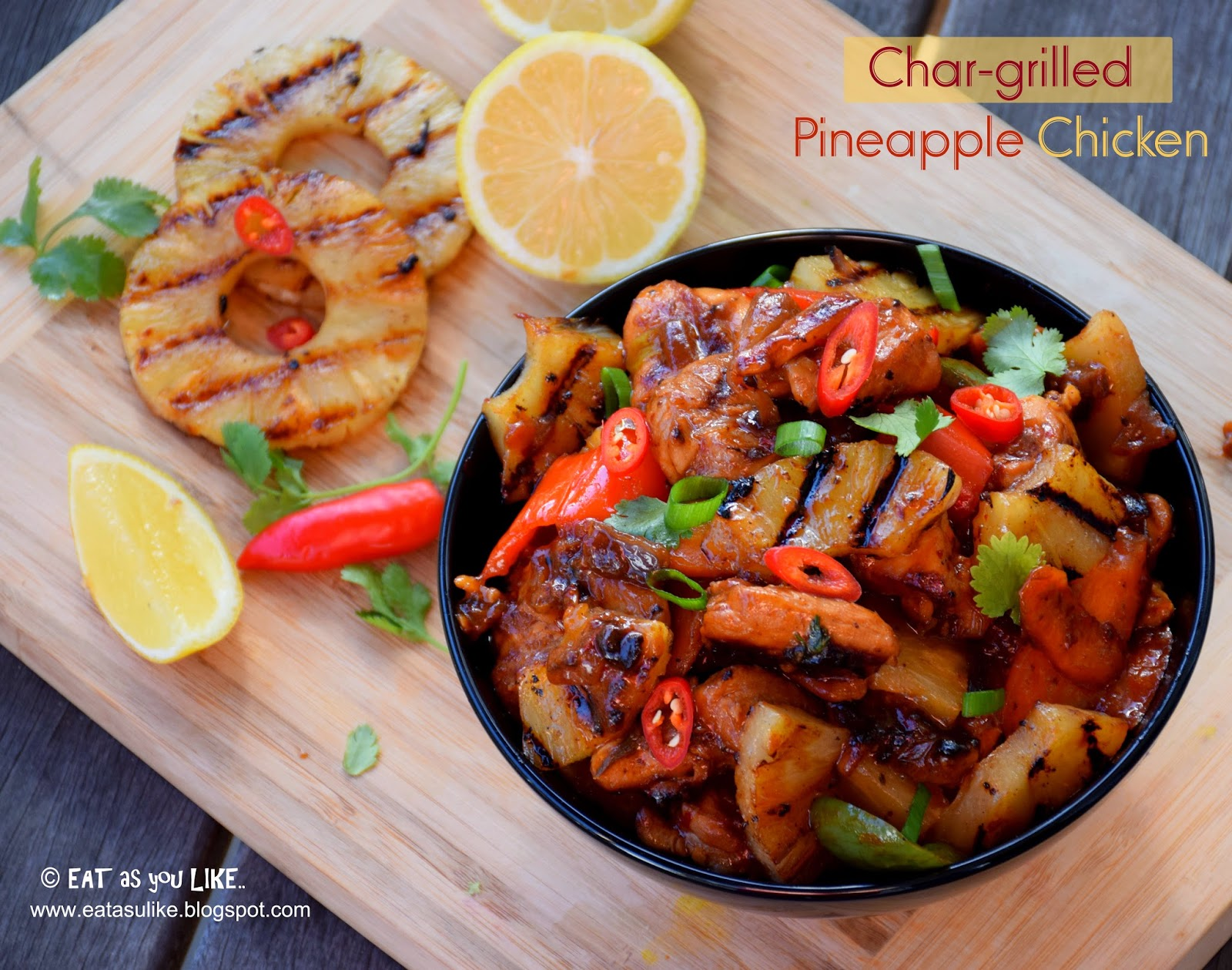 http://eatasulike.blogspot.com.au/2014/06/char-grilled-pineapple-chicken.html