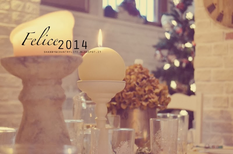FELICE 2014! -shabby&countrylife.blogspot.it
