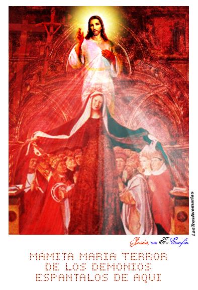 maria madre de dios con jesus arriba terror de los demonios