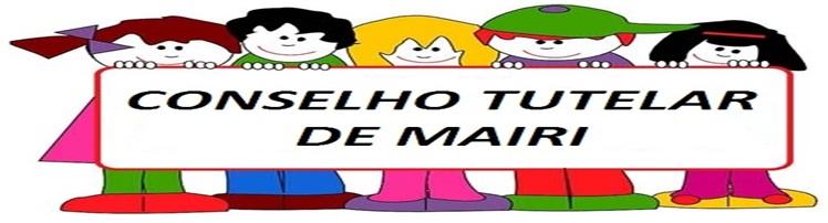 CONSELHO TUTELAR DE MAIRI