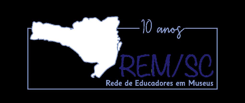 Rede de Educadores em Museus de Santa Catarina   REM-SC