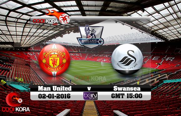 مشاهدة مباراة مانشستر يونايتد وسوانزي سيتي اليوم 2-1-2016 في الدوري الإنجليزي