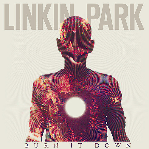Baixar CD Linkin+Park+ +Burn+It+Down+Lyrics Linkin Park   Burn It Down Remixes 2012