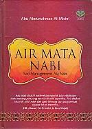 toko buku rahma: buku AIR MATA NABI, pengarang abu abdurahman, penerbit amzah