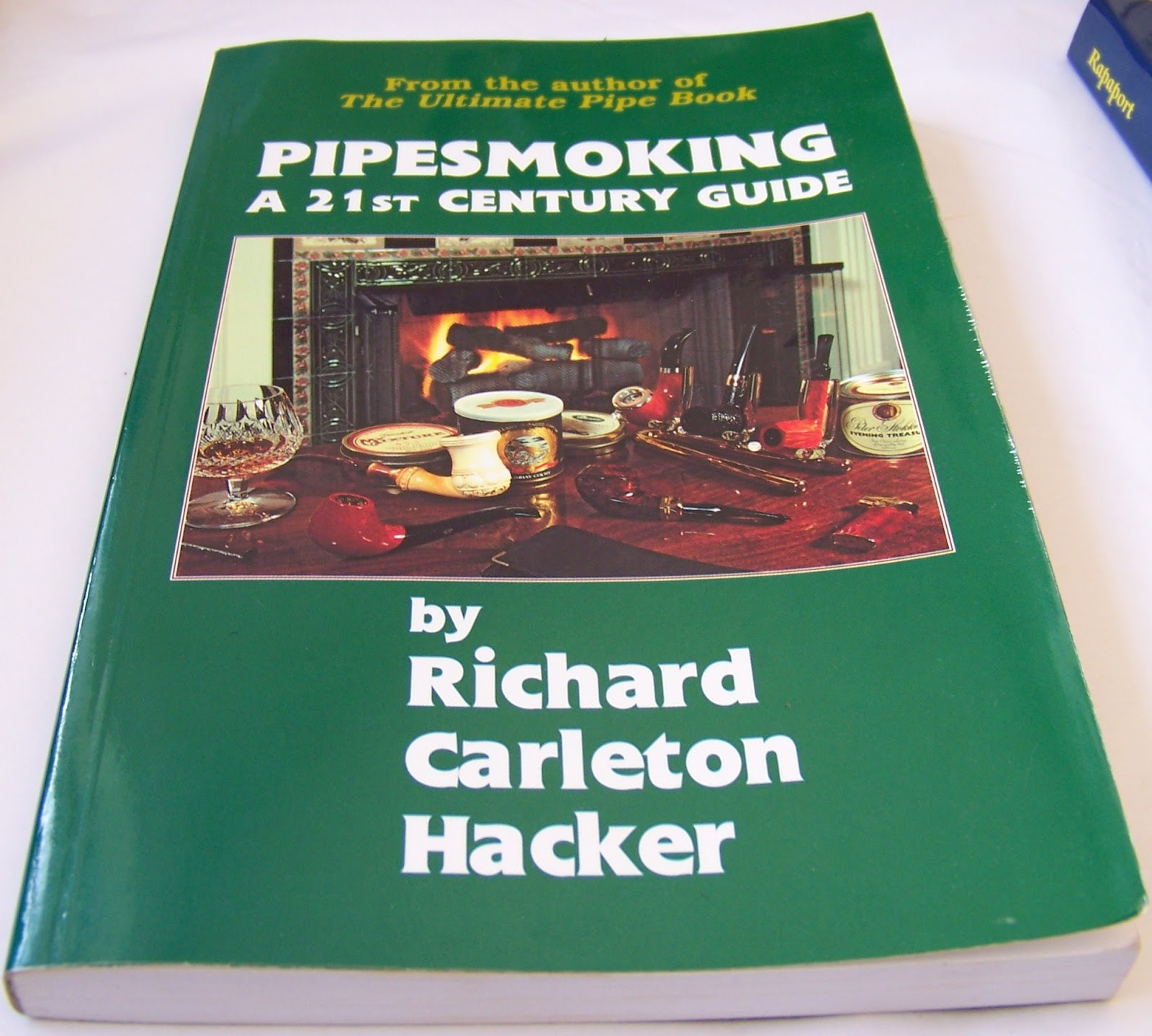 Pipesmoking: A 21st Century Guide Richard Carleton Hacker